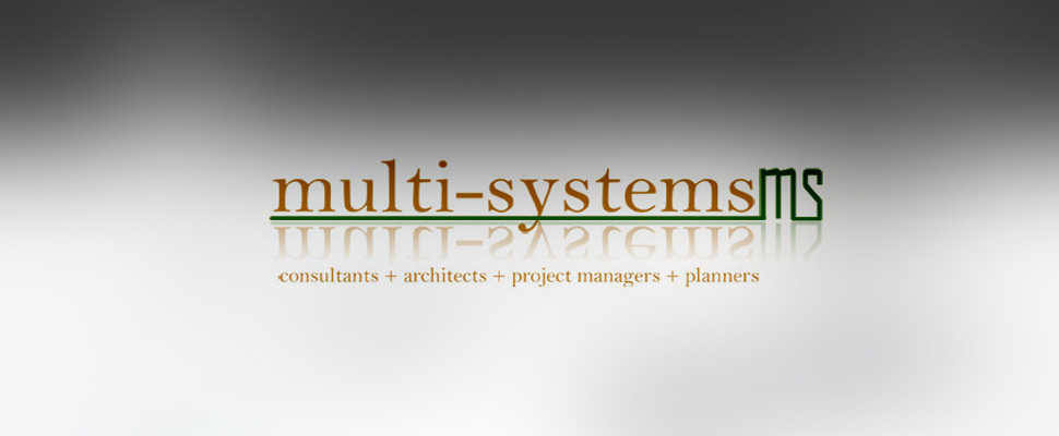 Multisystems Consultantsconsultants + architects + project managers + planners....